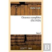 Oeuvres Completes. Tome 7
