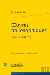 Oeuvres Philosophiques, T.I