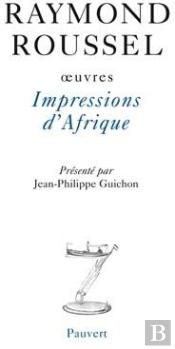 Oeuvres T.7 ; Impressions D'Afrique