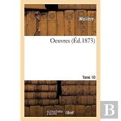 Oeuvres. Tome 10
