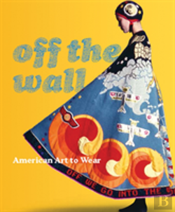 Bertrand.pt - Off The Wall - American Art To Wear