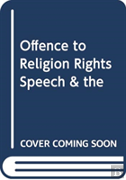 Bertrand.pt - Offence To Religion Rights Speech & The