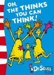 Oh, The Thinks You Can Think!Green Back Book