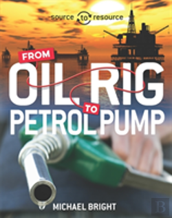 Bertrand.pt - Oil: From Oil Rig To Petrol Pump