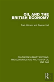 Oil The British Economy Rle Eco