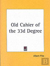 Old Cahier Of The 33d Degree