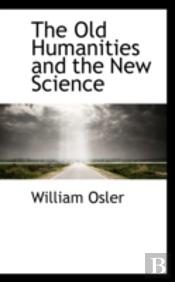 Old Humanities And The New Science