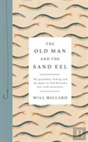 Old Man & The Sand Eel