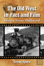 Old West In Fact And Film