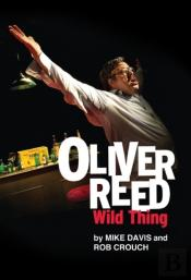 Oliver Reed: Wild Thing