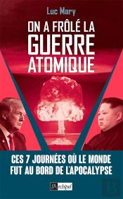 On A Frole La Guerre Atomique !