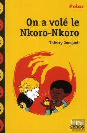 On A Volé Le Nkoro-Nkoro