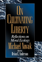 On Cultivating Liberty
