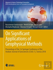 On Significant Applications Of Geophysical Methods