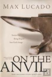 On The Anvil