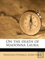 On The Death Of Madonna Laura;