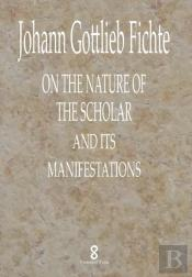 On The Nature Of The Scholar And Its Manifestations