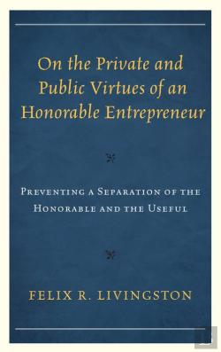 Bertrand.pt - On The Private And Public Virtues Of An Honorable Entrepreneur