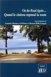 On The Road Again  Quand Le Cinema Reprend La Route