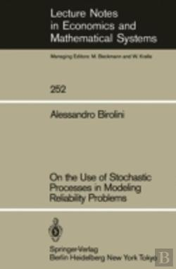 Bertrand.pt - On The Use Of Stochastic Processes In Modeling Reliability Problems