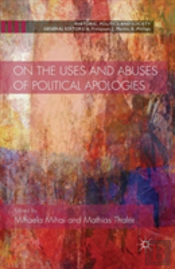 On The Uses And Abuses Of Political Apologies