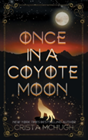Once In A Coyote Moon