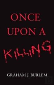 Once Upon A Killing