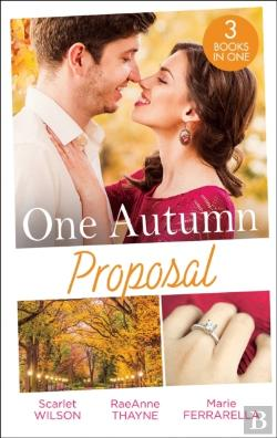 Bertrand.pt - One Autumn Proposal: Her Christmas Eve Diamond / The Holiday Gift / Christmastime Courtship (Mills & Boon M&B)