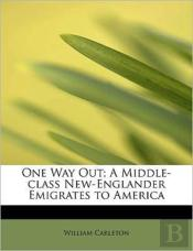 One Way Out; A Middle-Class New-Englande