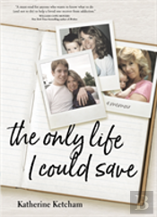 Only Life I Could Save