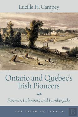 Bertrand.pt - Ontario And Quebecs Irish Pioneers