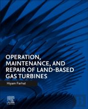 Operation, Maintenance, And Repair Of Land-Based Gas Turbines
