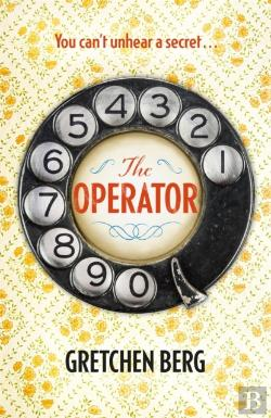 Bertrand.pt - Operator: Gossip, Secrets And Lies In A Small 1950s Town In This Deliciously Warm-Hearted Read