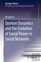 Opinion Dynamics And The Evolution Of Social Power In Social Networks