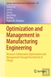 Optimization And Management In Manufacturing Engineering