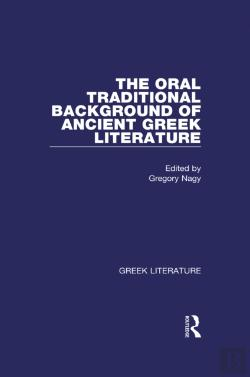 Bertrand.pt - Oral Traditional Background Of Ancient Greek Literature