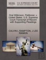 Oral Wilkinson, Petitioner, V. United States. U.S. Supreme Court Transcript Of Record With Supporting Pleadings