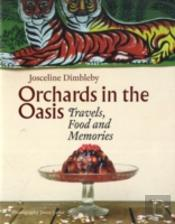 Orchards In The Oasis