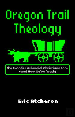 Bertrand.pt - Oregon Trail Theology