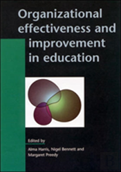 ORGANIZATIONAL EFFECTIVENESS AND IMPROVEMENT IN EDUCATION