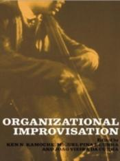 Organizational Improvisation