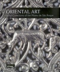 Oriental Art in the Collections of the Museu de São Roque