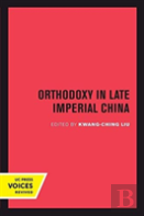 Orthodoxy In Late Imperial China