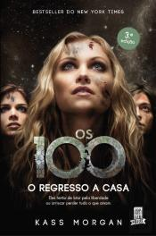 Os 100 - O Regresso a Casa