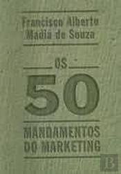 Os 50 Mandamentos do Marketing