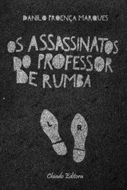 Bertrand.pt - Os Assassinatos do Professor de Rumba