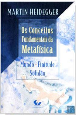 Bertrand.pt - Os Conceitos Fundamentais da Metafísica