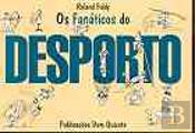 Os Fanáticos do Desporto
