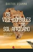 Os Vice-Cônsules do Sol Africano