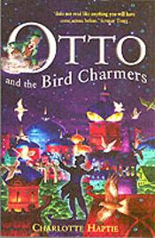 Otto And The Bird Charmers